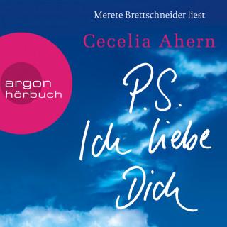 Cecelia Ahern: P.S. Ich liebe Dich (Ungekürzte Lesung)