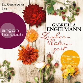 Gabriella Engelmann: Zauberblütenzeit - Freundinnen zum Verlieben - Die Vorgeschichte (Im Alten Land) (Ungekürzte Lesung)