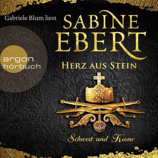 Sabine Ebert: Schwert und Krone - Herz aus Stein - Das Barbarossa-Epos, Band 4 (Ungekürzte Lesung)