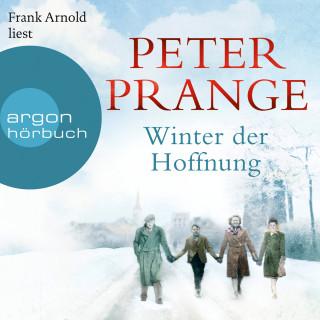 Peter Prange: Winter der Hoffnung (Ungekürzte Lesung)