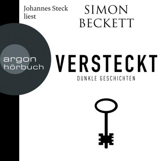 Simon Beckett: Versteckt - Dunkle Geschichten (ungekürzte Lesung)
