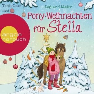 Dagmar H. Mueller: Pony-Weihnachten für Stella - Ein Advents-Hörbuch in 24 Kapiteln (Ungekürzte Lesung)