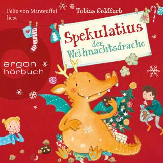 Tobias Goldfarb: Spekulatius der Weihnachtsdrache (Ungekürzte Lesung)