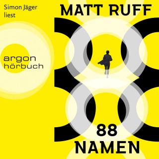 Matt Ruff: 88 Namen (Ungekürzte Lesung)