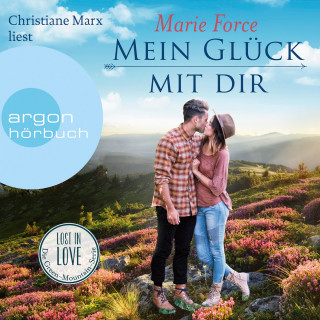 Marie Force: Mein Glück mit Dir - Lost in Love - Die Green-Mountain-Serie, Band 10 (Ungekürzte Lesung)