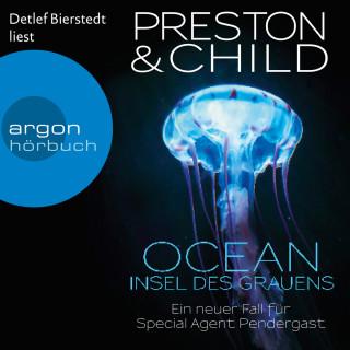 Douglas Preston, Lincoln Child: Ocean - Insel des Grauens - Ein Fall für Special Agent Pendergast, Band 19 (Gekürzte Lesefassung)