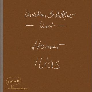 Homer: Ilias (Ungekürzte Lesung)