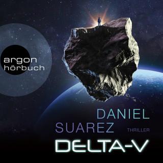 Daniel Suarez: Delta-V (Ungekürzte Lesung)