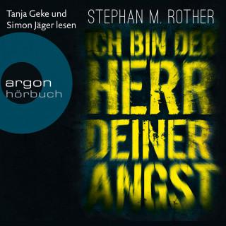 Stephan M. Rother: Ich bin der Herr deiner Angst - Hauptkommissar Jörg Albrecht ermittelt, Band 1 (Gekürzte Lesefassung)