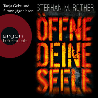 Stephan M. Rother: Öffne deine Seele - Hauptkommissar Jörg Albrecht ermittelt, Band 2 (Gekürzte Lesefassung)