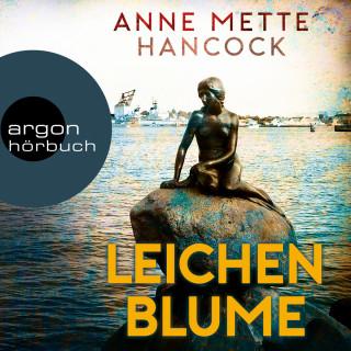 Anne Mette Hancock: Leichenblume (Ungekürzte Lesung)