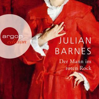 Julian Barnes: Der Mann im roten Rock (Ungekürzte Lesung)