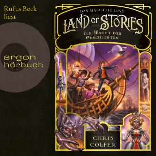 Chris Colfer: Die Macht der Geschichten - Land of Stories - Das magische Land 5 (Ungekürzte Lesung)