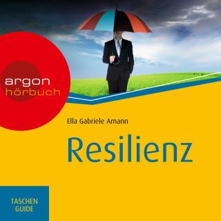 Ella Gabriele Amann: Resilienz - Haufe TaschenGuide (Ungekürzte Lesung)