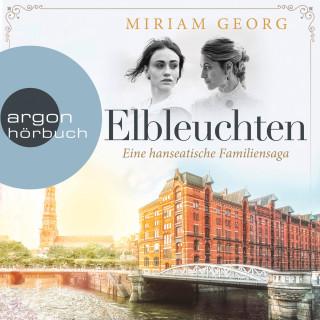 Miriam Georg: Elbleuchten - Eine hanseatische Familiensaga, Band 1 (Ungekürzte Lesung)