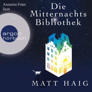 Matt Haig: Die Mitternachtsbibliothek (Gekürzte Lesung)