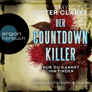 Amy Suiter Clarke: Der Countdown-Killer - Nur du kannst ihn finden (Ungekürzte Lesung)