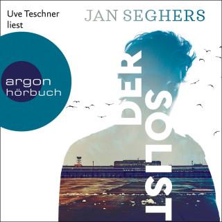 Jan Seghers: Der Solist (Ungekürzte Lesung)