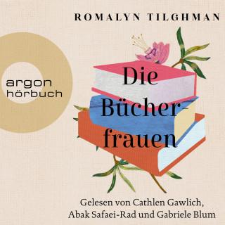 Romalyn Tilghman: Die Bücherfrauen (Ungekürzte Lesung)