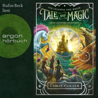 Chris Colfer: Eine geheime Akademie - Tale of Magic: Die Legende der Magie, Band 1 (Ungekürzte Lesung)
