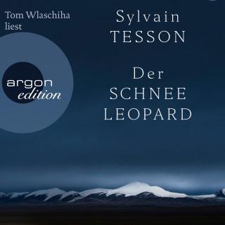 Sylvain Tesson: Der Schneeleopard (Ungekürzte Lesung)