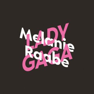 Melanie Raabe: Melanie Raabe über Lady Gaga - KiWi Musikbibliothek, Band 12 (Ungekürzte Autorinnenlesung)