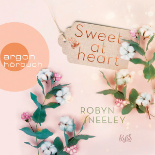 Robyn Neeley: Sweet at Heart - Honey-Springs-Reihe, Band 2 (Ungekürzt)