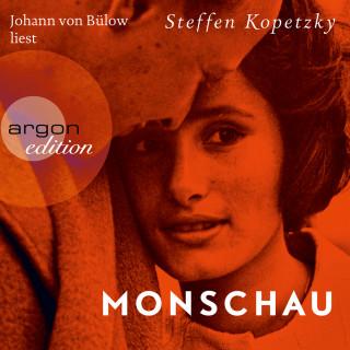 Steffen Kopetzky: Monschau (Ungekürzt)