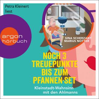 Sina Scherzant, Marius Notter: Noch 3 Treuepunkte bis zum Pfannen-Set - Kleinstadt-Wahnsinn mit den Ahlmanns. Von den Macher:innen von alman_memes2.0 (Ungekürzt)