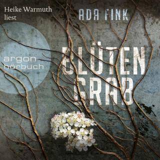 Ada Fink: Blütengrab (Ungekürzt)