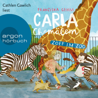 Franziska Gehm: Carla Chamäleon: Zoff im Zoo - Chamäleon Girl, Band 2 (Ungekürzt)