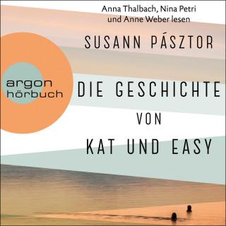 Susann Pásztor: Die Geschichte von Kat und Easy (Ungekürzte Lesung)