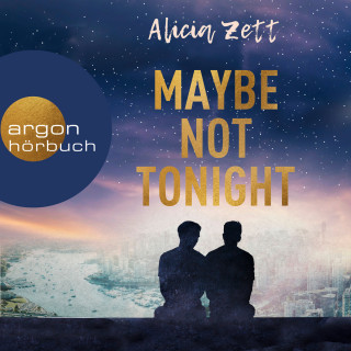 Alicia Zett: Maybe Not Tonight - Love is Queer, Band 2 (Ungekürzt)