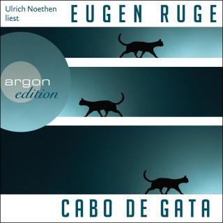 Eugen Ruge: Cabo de Gata (Ungekürzt)