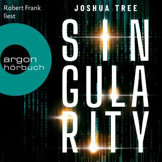 Joshua Tree: Singularity (Ungekürzt)