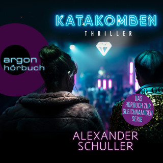 Alexander Schuller: Katakomben (Ungekürzt)