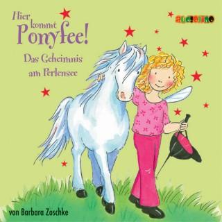 Barbara Zoschke: Hier kommt Ponyfee (3): Das Geheimnis am Perlensee