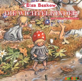 Elsa Beskow: Die Wichtelkinder und weitere Geschichten