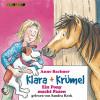 Anne Bachner: Klara + Krümel (1): Ein Pony macht Faxen