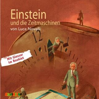 Luca Novelli: Einstein und die Zeitmaschinen