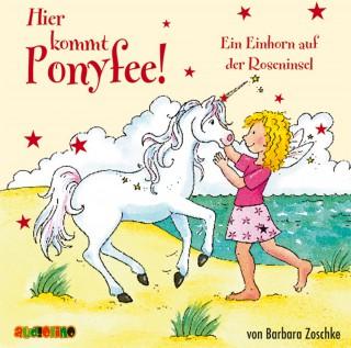 Barbara Zoschke: Hier kommt Ponyfee!, Teil 16: Ein Einhorn auf der Roseninsel
