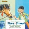 Anne Bachner: Klara + Krümel (6): Ein Pony und zwei kleine Wunder