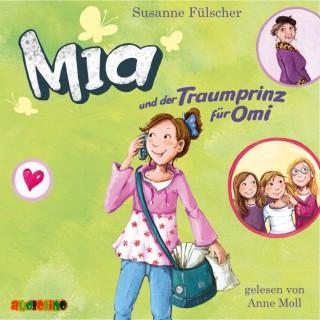 Susanne Fülscher: Mia und der Traumprinz für Omi (3)