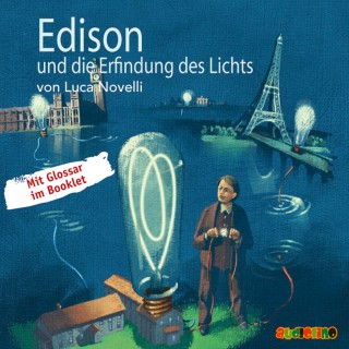 Luca Novelli: Edison und die Erfindung des Lichts