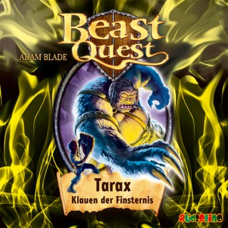 Adam Blade: Beast Quest (21): Tarax, Klauen der Finsternis