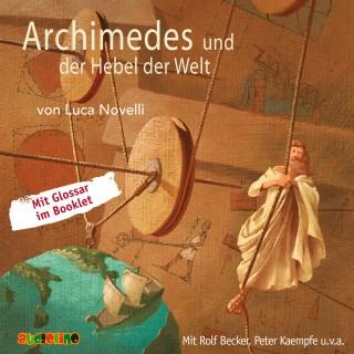 Luca Novelli: Archimedes und der Hebel der Welt