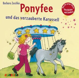 Barbara Zoschke: Hier kommt Ponyfee!, Teil 22: Ponyfee und das verzauberte Karussell