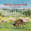 Gunhild Sehlin: Marias kleiner Esel