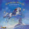 Diverse: Magische Pferde. Märchen aus aller Welt
