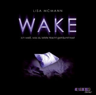 Lisa McMann: Ich weiß, was du letzte Nacht geträumt hast, Teil 1: Wake